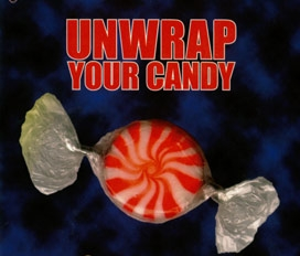 Unwrap Your Candy