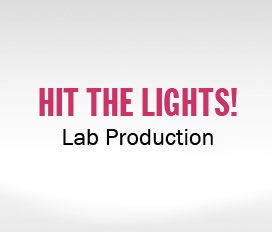 Hit the Lights! Lab Production