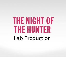 Night of the Hunter Lab Production