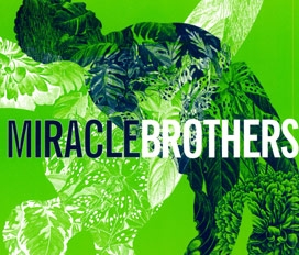 Miracle Brothers
